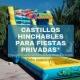 Castillos hinchables para fiestas privadas