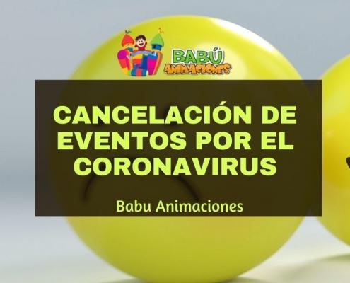 Cancelación de eventos por el Coronavirus